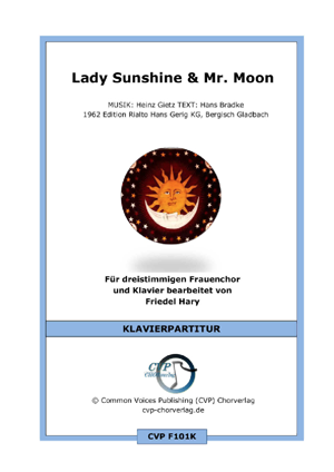 Chornoten: Lady Sunshine und Mr. Moon (vierstimmig)