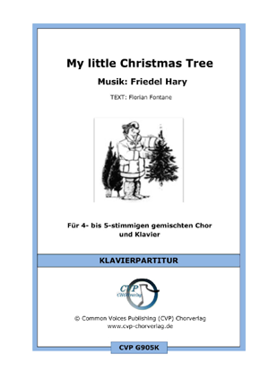 Chornoten: My little Christmas Tree (vierstimmig)