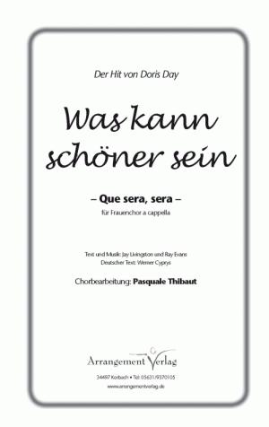 Chornoten: Que sera, sera für Frauenchor