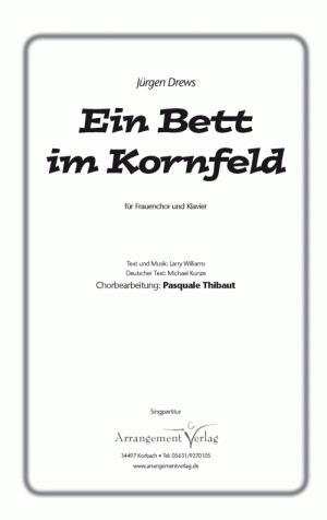 Chornoten: Ein Bett im Kornfeld für Frauenchor
