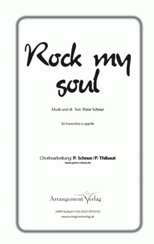 Chornoten: Rock my soul für Frauenchor
