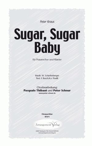 Chornoten: Sugar, Sugar Baby