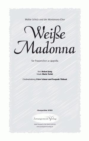 Chornoten: Weiße Madonna für Frauenchor