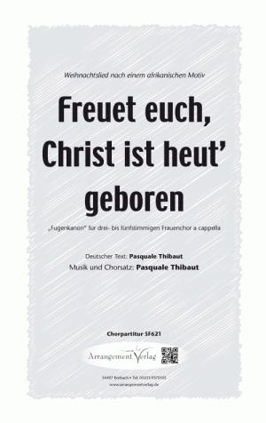 Chornoten Freuet euch, Christ ist heut geboren