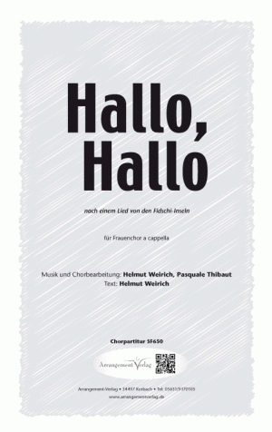 Chornoten Hallo, Hallo