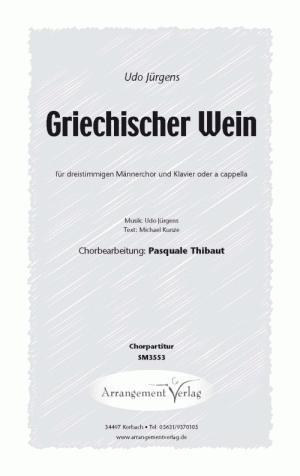 Chornoten: Griechischer Wein (Dreistimmig)