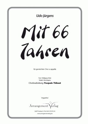 Chornoten: Mit 66 Jahren (vierstimmig)