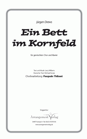 Chornoten: Ein Bett im Kornfeld
