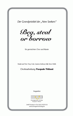 Chornoten: Beg, steal or borrow (vierstimmig)