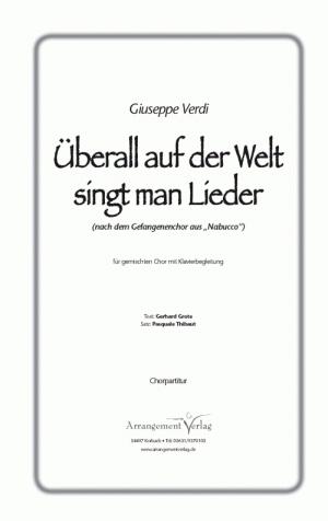 Chornoten: Überall auf der Welt singt man Lieder (vierstimmig)