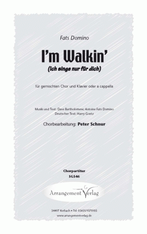 Chornoten: I'm Walking / Ich singe nur für dich (vierstimmig)