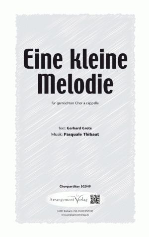 Chornoten: Eine kleine Melodie (vierstimmig)