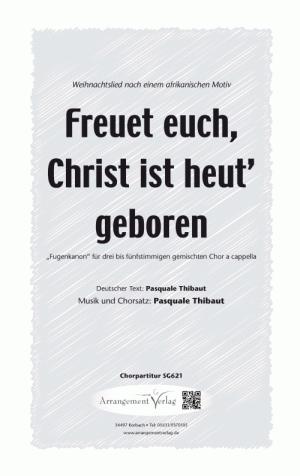 Chornoten: Freuet euch, Christ ist heut geboren (dreistimmig)