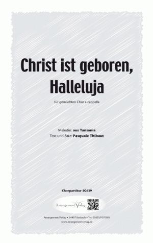 Chornoten: Christ ist geboren, Halleluja