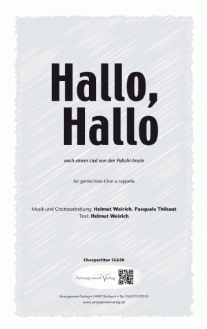 Chornoten: Hallo, Hallo