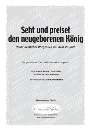 Chornoten: Seht und preiset den neugeborenen König (vierstimmig)