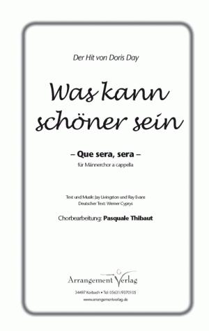 Chornoten: Que sera, sera für Männerchor