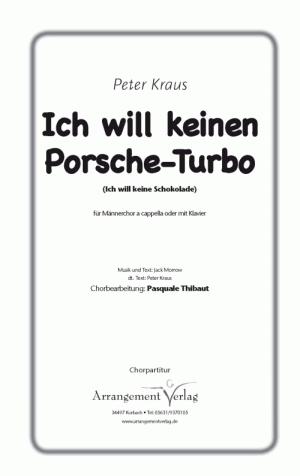 Chornoten: Ich will keinen Porsche-Turbo (vierstimmig)