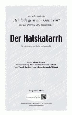 Chornoten: Der Halskatarrh für Männerchor