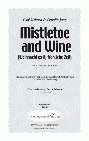 Chornoten: Mistletoe and Wine für Männerchor