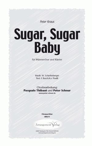 Chornoten Sugar, Sugar Baby