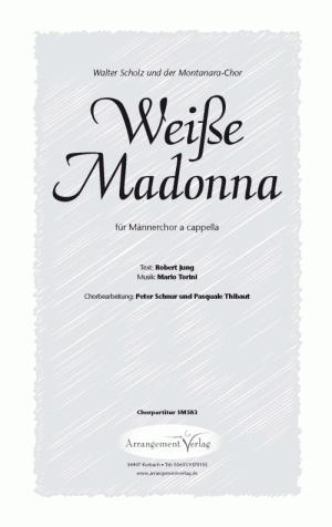 Chornoten: Weiße Madonna für Männerchor
