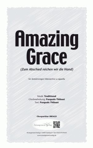 Chornoten: Amazing Grace