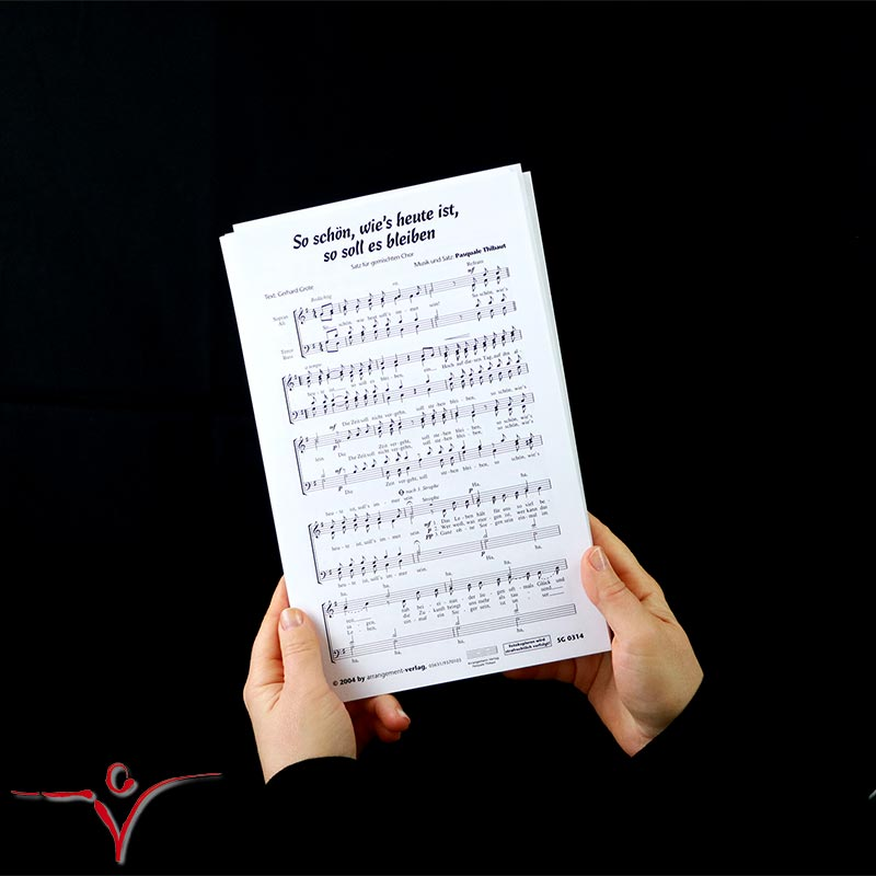 Chornoten: So schön wie's heute ist, so soll es bleiben (vierstimmig)