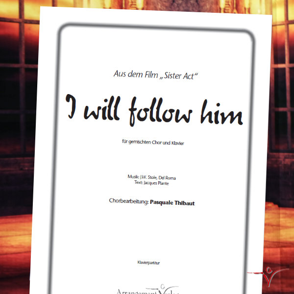 Chornoten: I will follow him (vierstimmig)