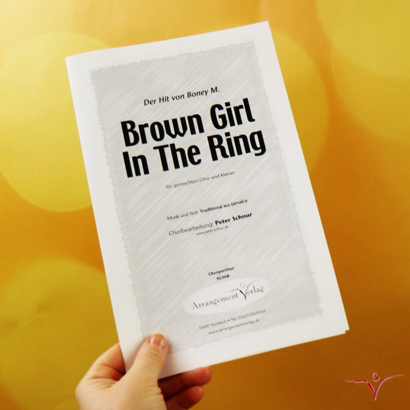 Chornoten: Brown Girl In The Ring (vierstimmig)