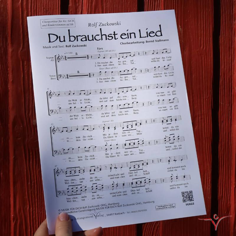 Chornoten: Du brauchst ein Lied (vierstimmig)