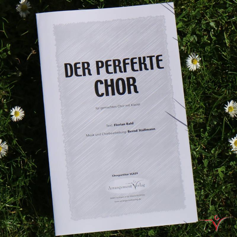Chornoten: Der perfekte Chor (vierstimmig)