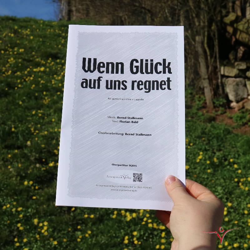 Chornoten: Wenn Glück auf uns regnet (vierstimmig)