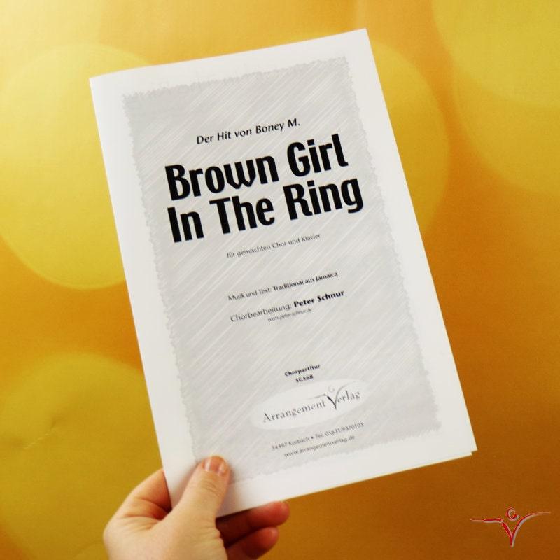 Chornoten: Brown Girl In The Ring (vierstimmig)