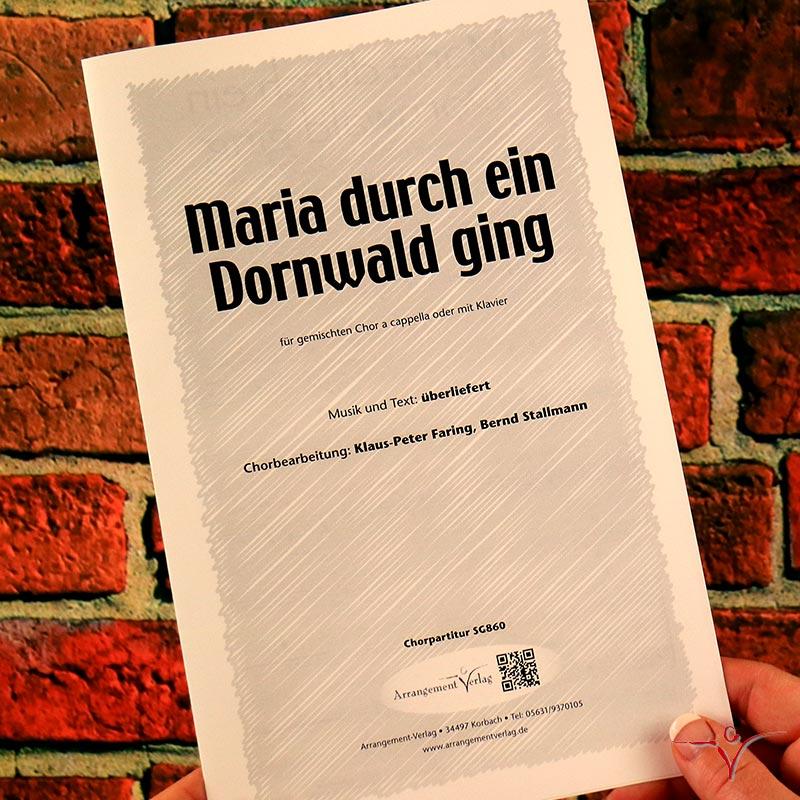 Chornoten: Maria durch ein Dornwald ging (vierstimmig)