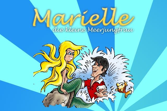 Kindermusical Marielle, die kleine Meerjungfrau